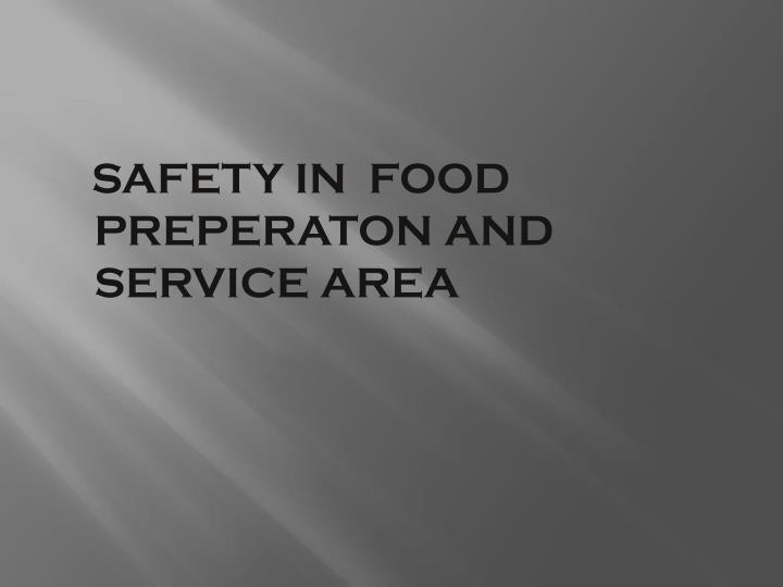 SAFETY IN