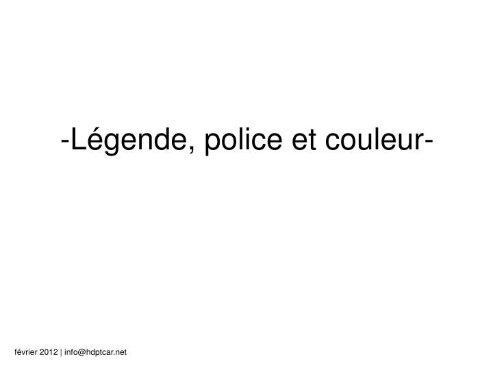 -Légende, police et couleur-