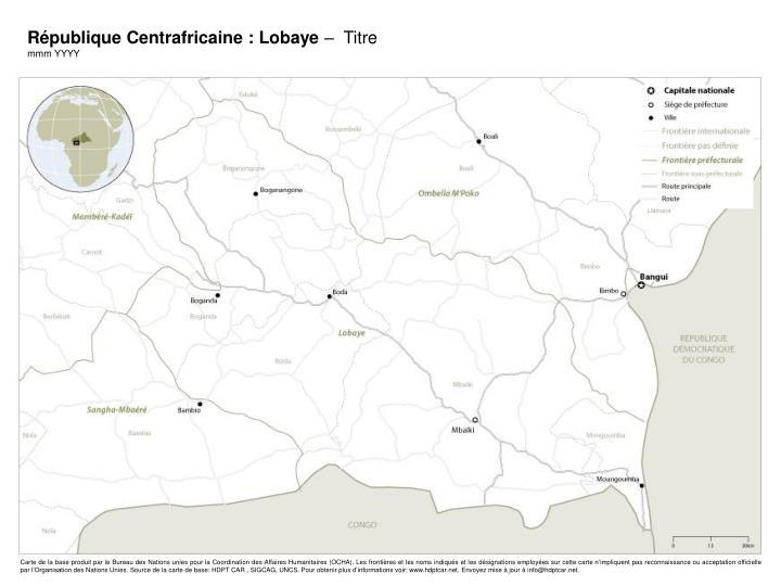 République Centrafricaine : Lobaye