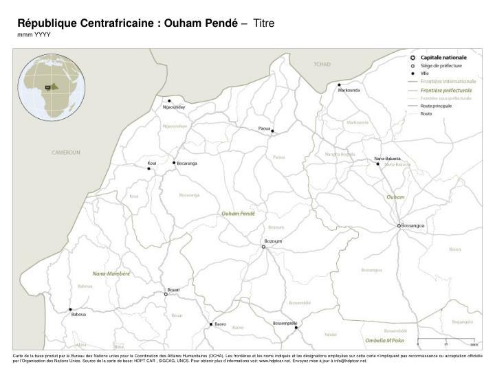 République Centrafricaine : Ouham Pendé