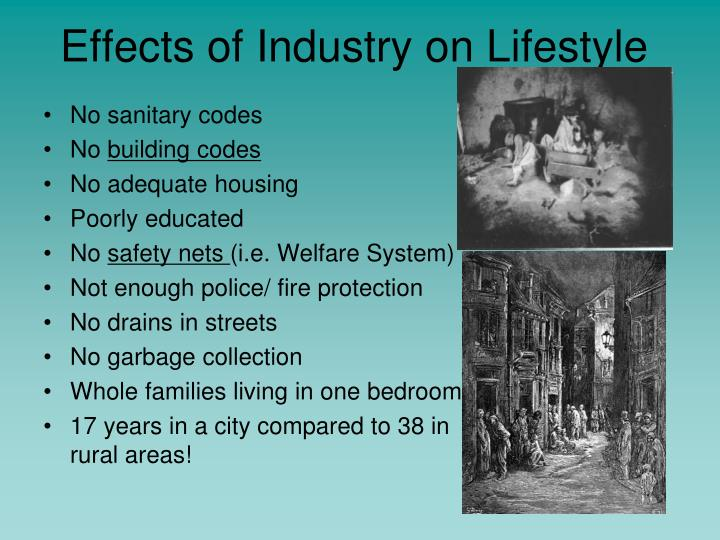 Effects of Industry on Lifestyle