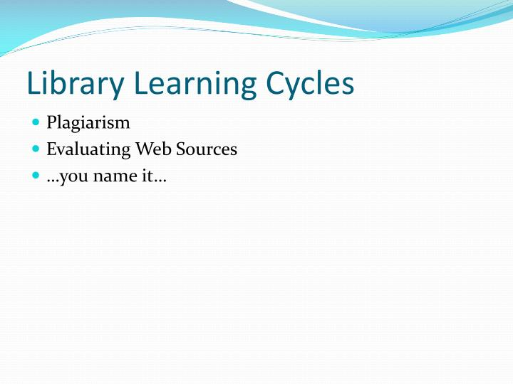 Library Learning Cycles