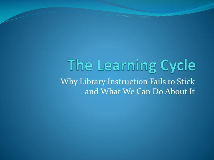 The learning cycle1
