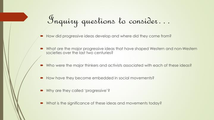 Inquiry questions to consider…