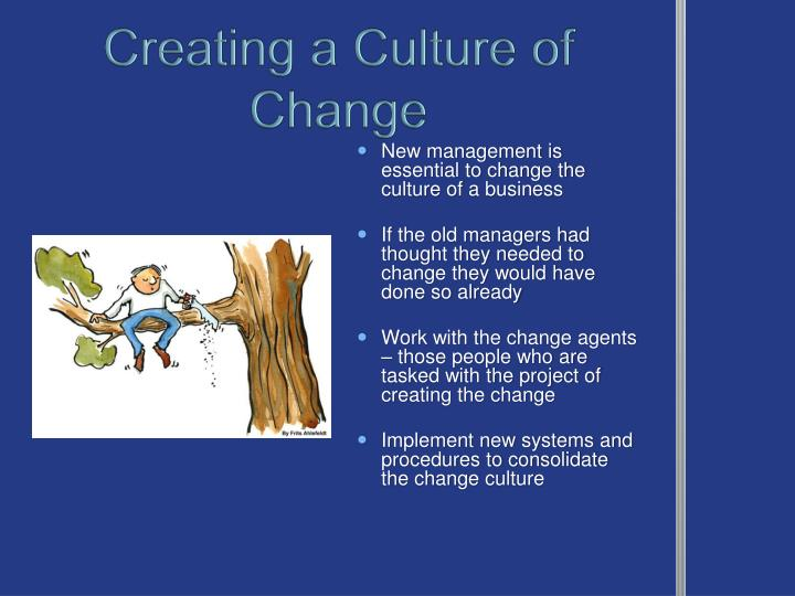 Creating a Culture of Change