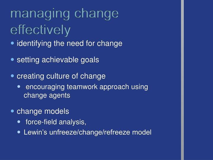 managing change effectively