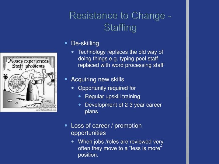 Resistance to Change - Staffing