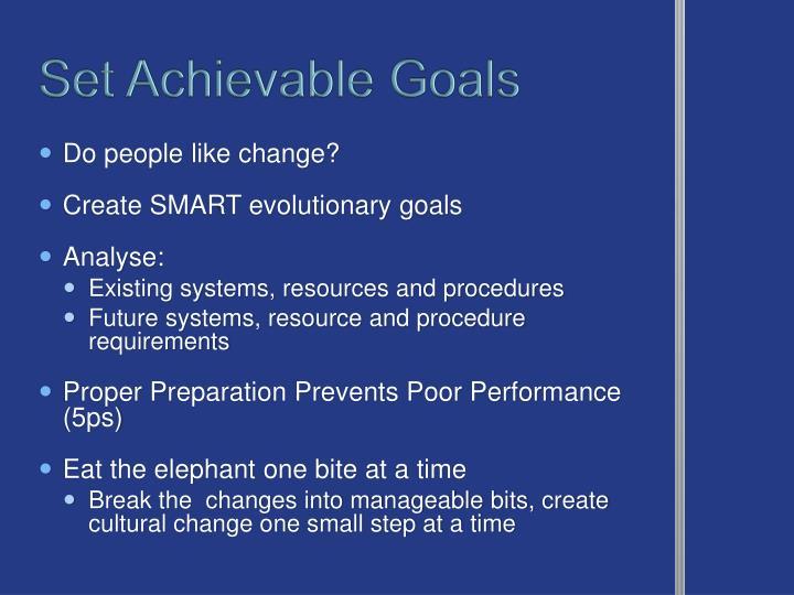 Set Achievable Goals