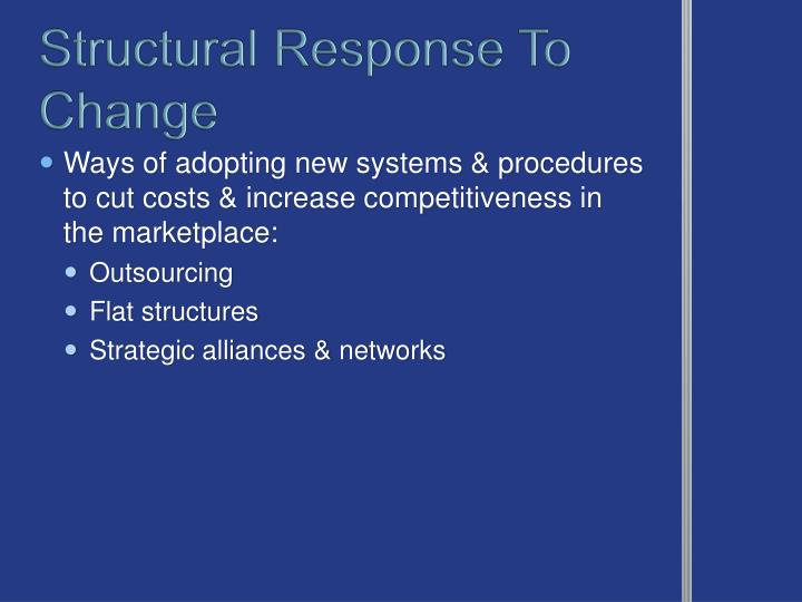 Structural Response To Change