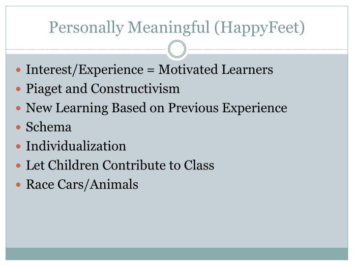 Personally Meaningful (HappyFeet)