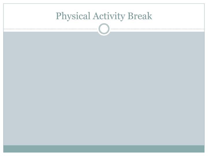 Physical Activity Break