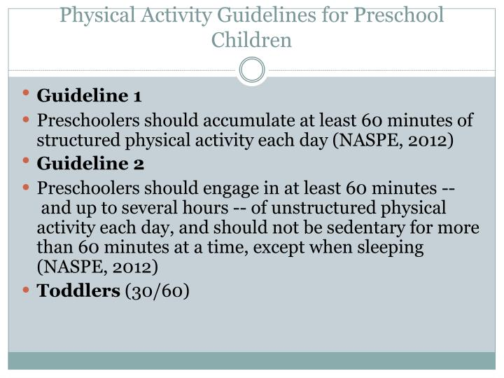 Physical Activity Guidelines for Preschool Children