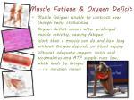 muscle fatigue oxygen deficit