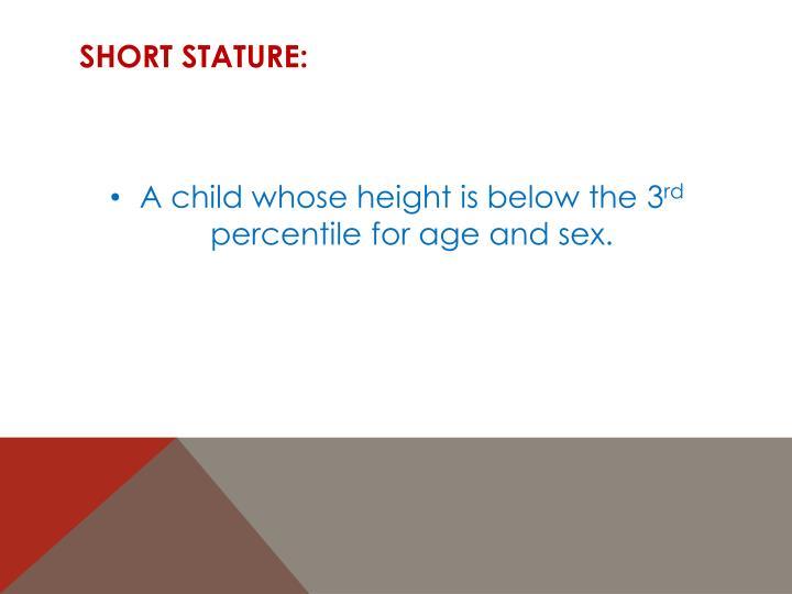 Short Stature: