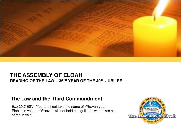 The assembly of eloah reading of the law 35 th year of the 40 th jubilee