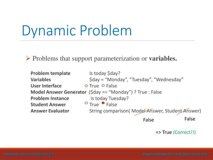 Dynamic Problem