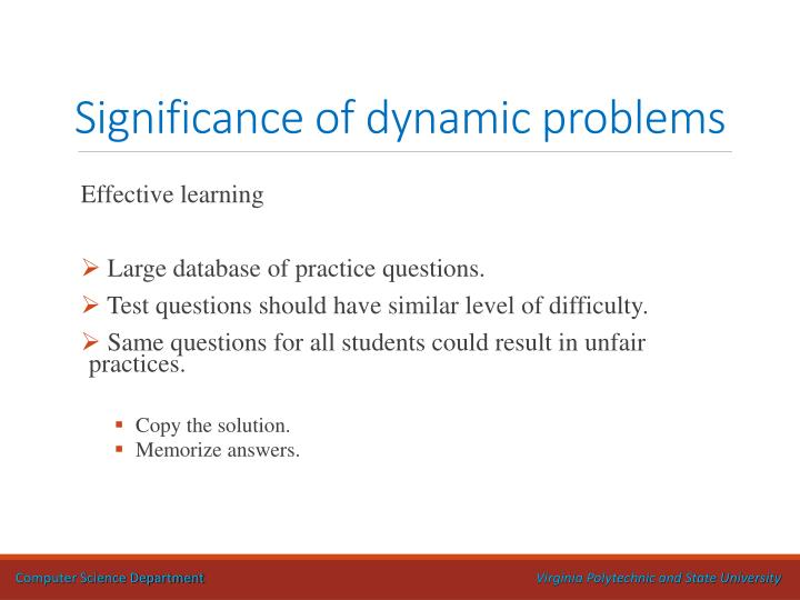 Significance of dynamic problems