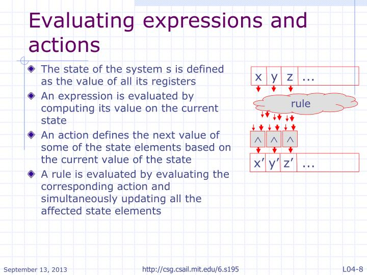 Evaluating expressions and actions