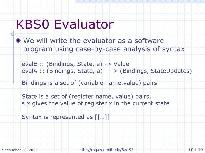 KBS0 Evaluator