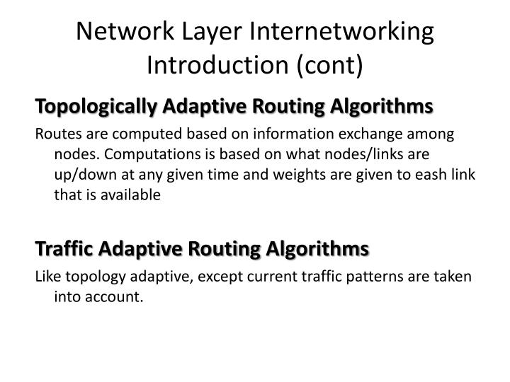 Network Layer Internetworking Introduction (cont)