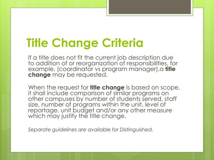 Title Change Criteria