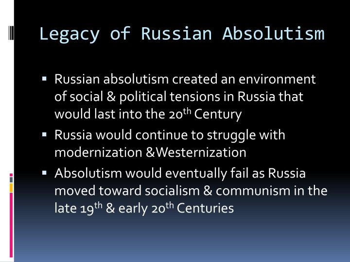 russian absolutism Russian absolutism , a timeline made with timetoast's free interactive timeline making software.
