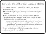 serfdom the last of east europe s masses