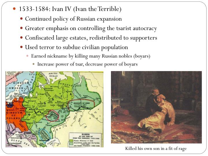1533-1584: Ivan IV (Ivan the Terrible)