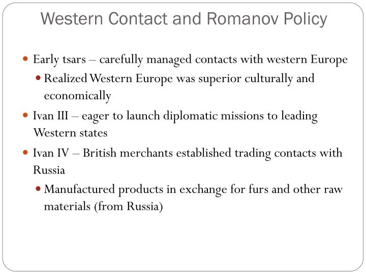 Western Contact and Romanov Policy