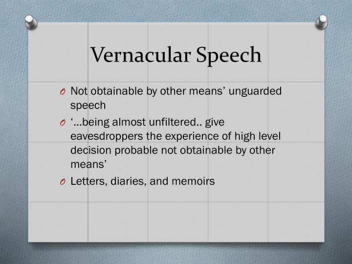 Vernacular Speech
