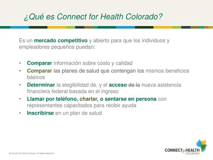 ¿Qué es Connect for Health Colorado?