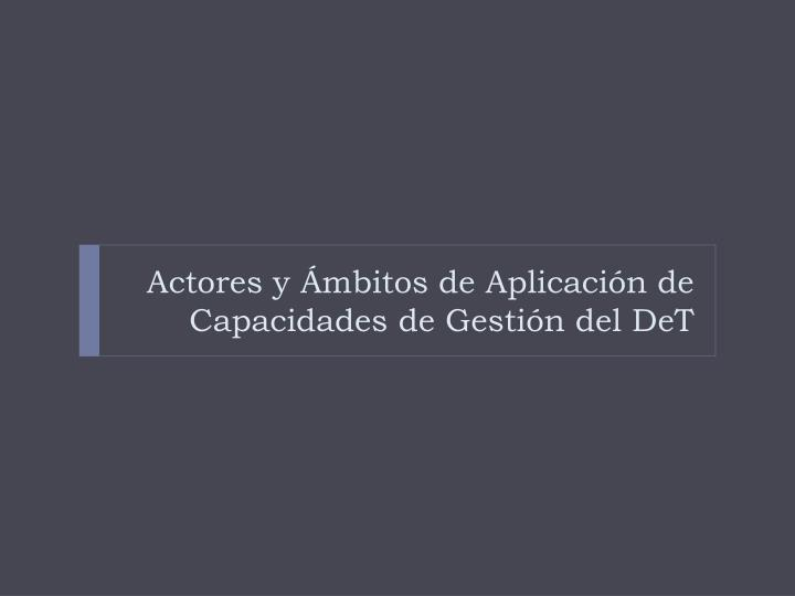 Actores y Ámbitos
