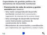capacidades de gesti n pol tica de iniciativas de desarrollo territorial1