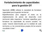 fortalecimiento de capacidades para la gesti n dt