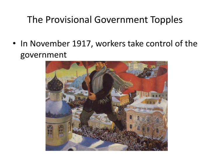 The Provisional Government Topples