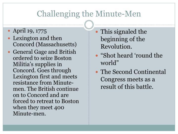 Challenging the Minute-Men