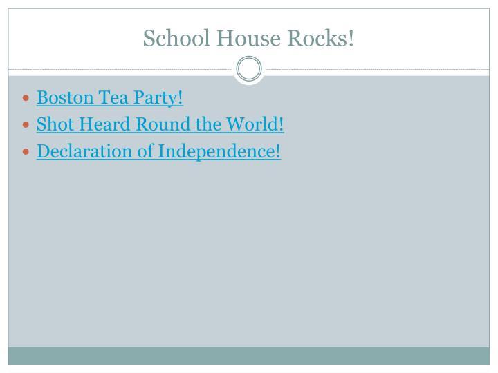 School House Rocks!