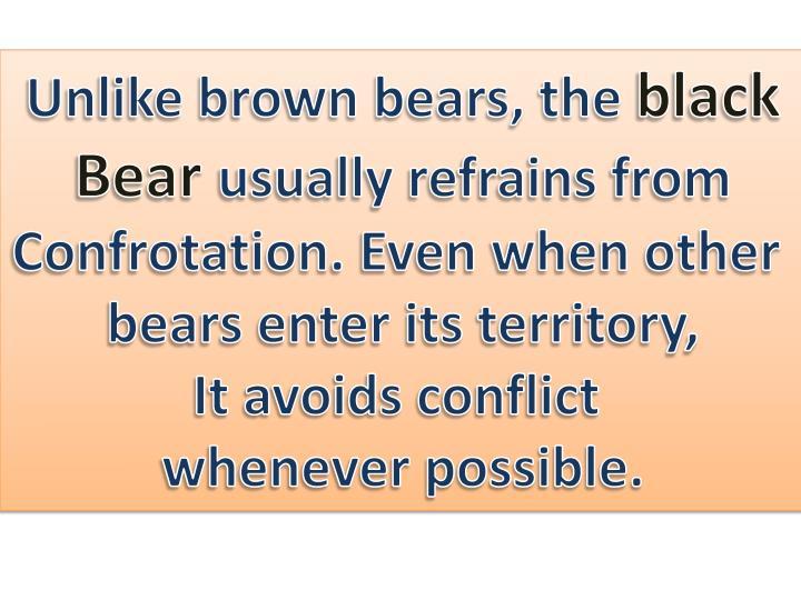Unlike brown bears, the