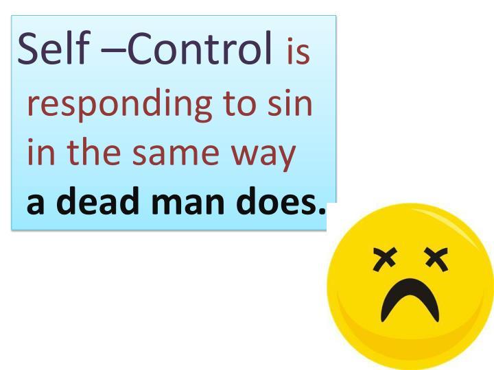 Self –Control