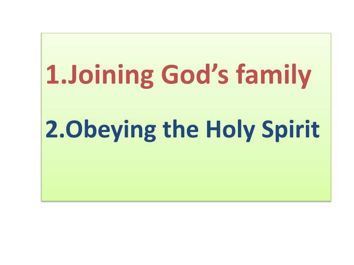 1.Joining God's family