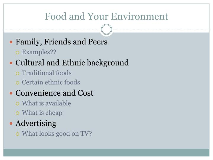 Food and Your Environment