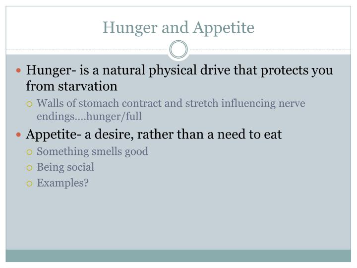 Hunger and Appetite