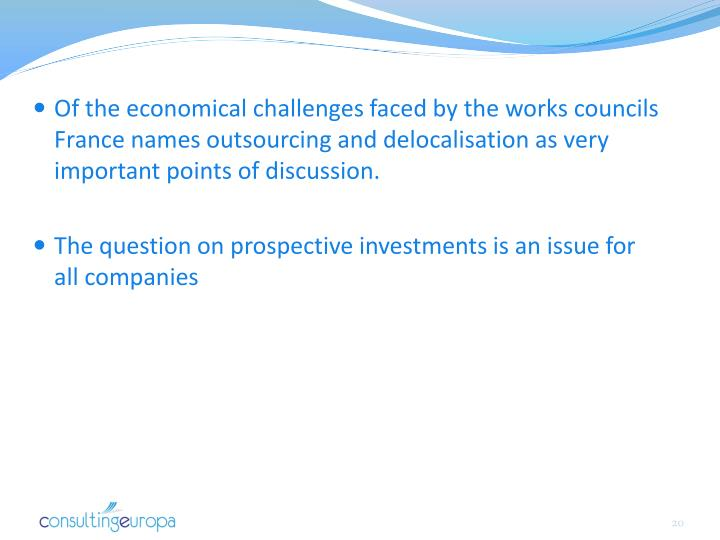 Of the economical challenges faced by the works councils