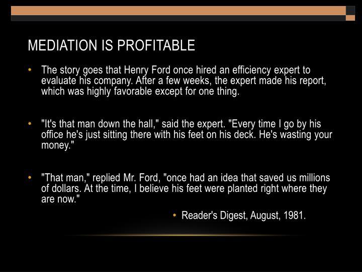 Mediation is profitable