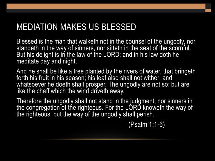 Mediation makes us blessed