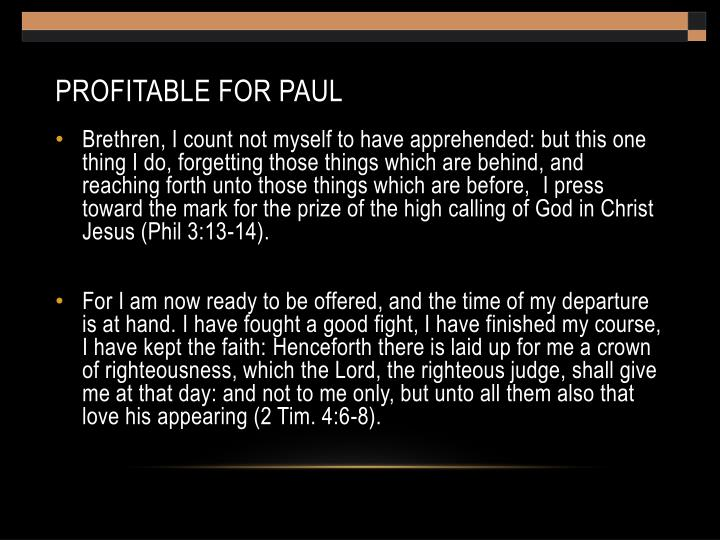 Profitable for Paul