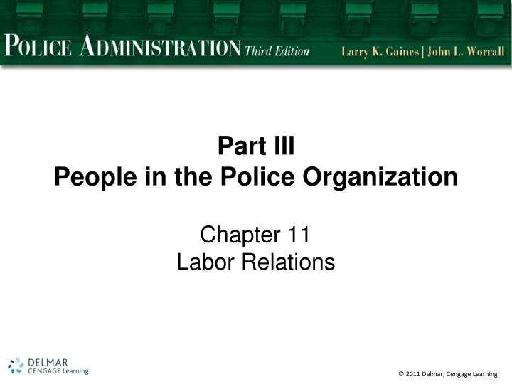 Part iii people in the police organization