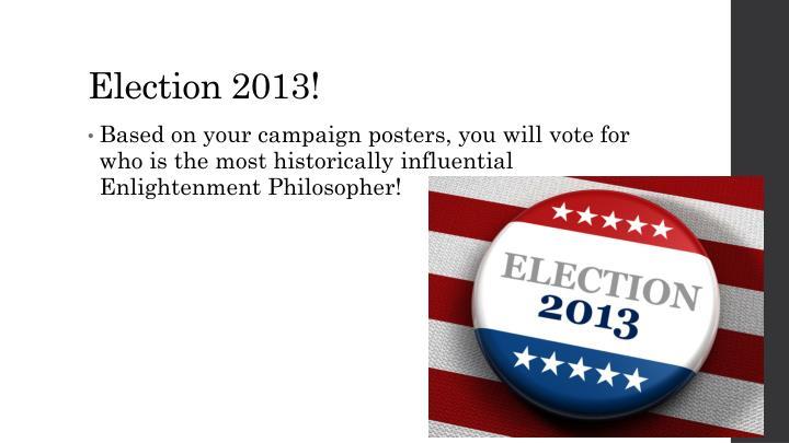 Election 2013!
