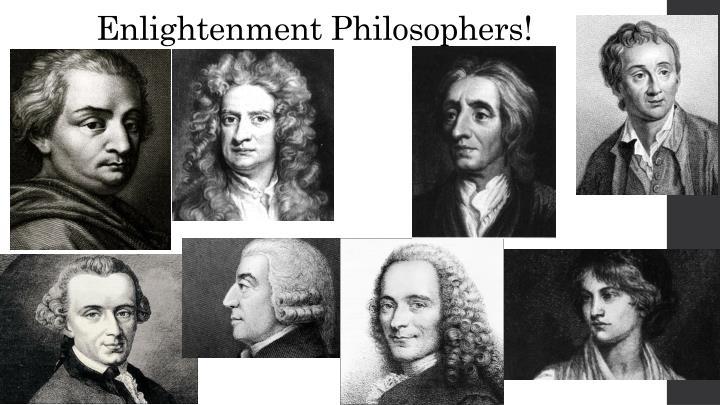 Enlightenment Philosophers!