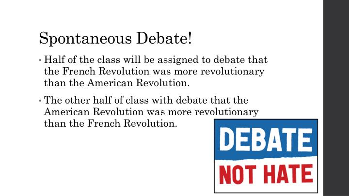 Spontaneous Debate!